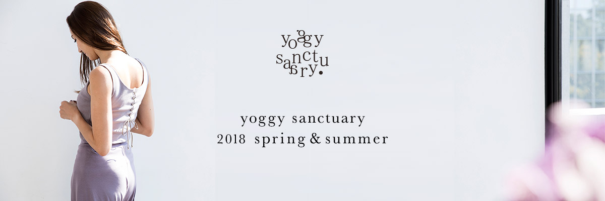 yoggy sanctuary 2018 春夏新作